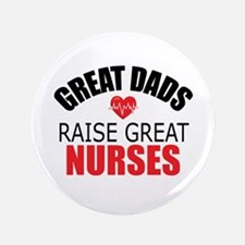 """Dad of Nurse 3.5"""" Button (100 pack)"""