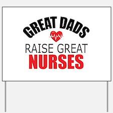 Dad of Nurse Yard Sign