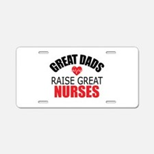 Dad of Nurse Aluminum License Plate