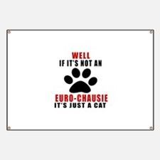 If It's Not Euro-chausie Banner