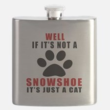If It's Not Snowshoe Flask