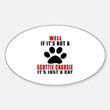 If It's Not Scottie chausie Decal