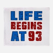 Life Begins At 93 Throw Blanket