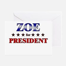 ZOE for president Greeting Card