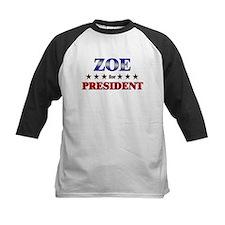 ZOE for president Tee