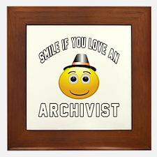 Smile If You Love Archivist Framed Tile