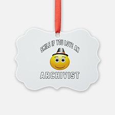 Smile If You Love Archivist Ornament