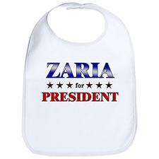 ZARIA for president Bib