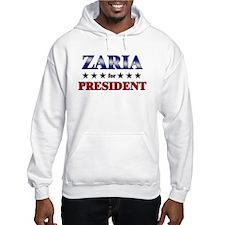ZARIA for president Hoodie Sweatshirt