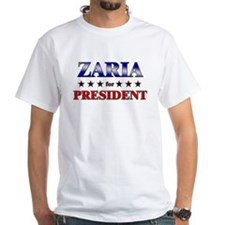 ZARIA for president Shirt