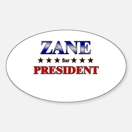 ZANE for president Oval Decal