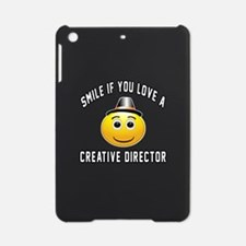 Smile If You Love Creative director iPad Mini Case