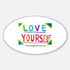 """Love Yourself"" Oval Bumper Stickers"