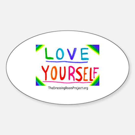 """""""Love Yourself"""" Oval Bumper Stickers"""