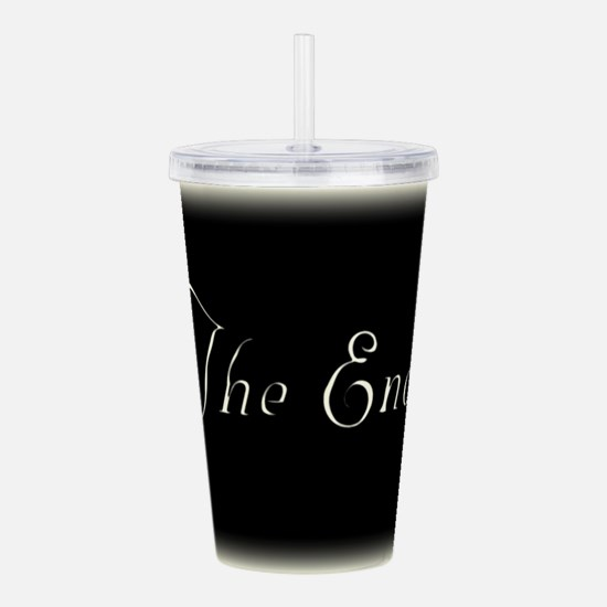The End Acrylic Double-wall Tumbler