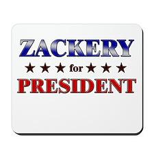 ZACKERY for president Mousepad