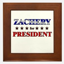 ZACHERY for president Framed Tile