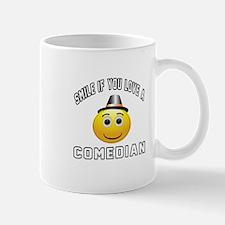 Smile If You Love Comedian Mug