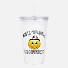 Smile If You Love Come Acrylic Double-wall Tumbler