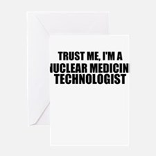 Trust Me, I'm A Nuclear Medicine Technologist Gree