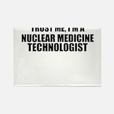 Trust Me, I'm A Nuclear Medicine Technologist Magn