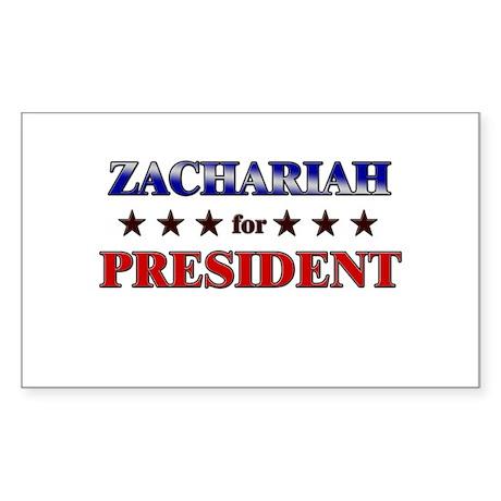 ZACHARIAH for president Rectangle Sticker