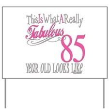 85th Birthday Gifts Yard Sign