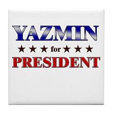 YAZMIN for president Tile Coaster