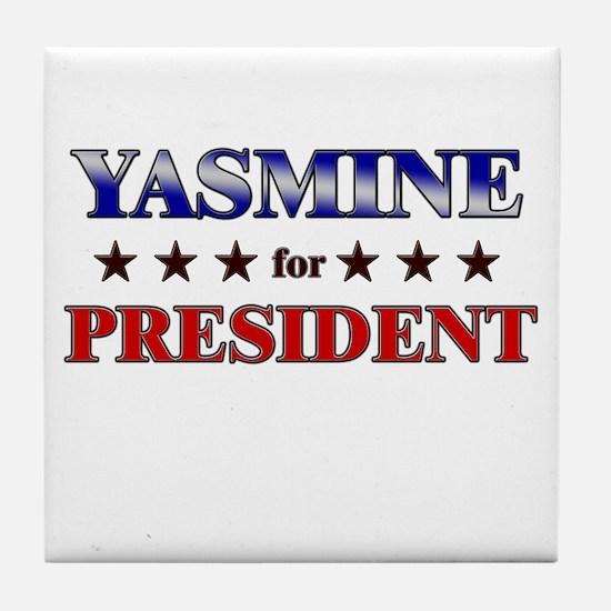 YASMINE for president Tile Coaster
