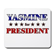 YASMINE for president Mousepad
