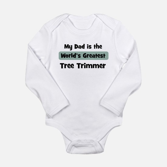 Worlds Greatest Tree Trimmer Body Suit