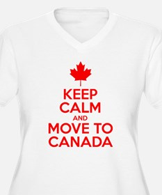 Keep Calm and Move to Canada Plus Size T-Shirt