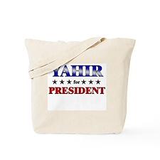 YAHIR for president Tote Bag