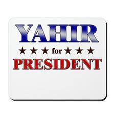 YAHIR for president Mousepad