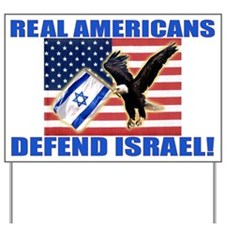 Real Americans Defend Israel Yard Sign