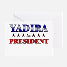 YADIRA for president Greeting Card