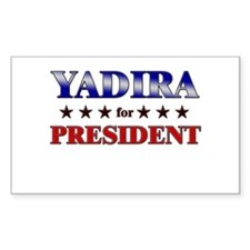 YADIRA for president Rectangle Decal