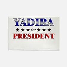 YADIRA for president Rectangle Magnet