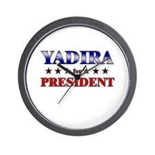 YADIRA for president Wall Clock