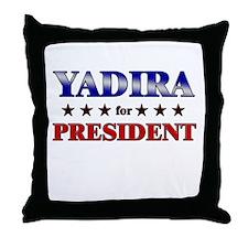 YADIRA for president Throw Pillow