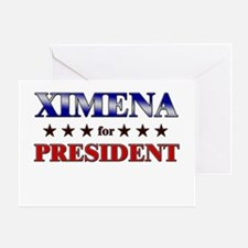 XIMENA for president Greeting Card