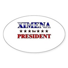 XIMENA for president Oval Decal