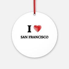 I Heart SAN FRANCISCO Round Ornament
