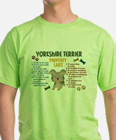 Yorkshire Terrier Property Laws 4 T-Shirt