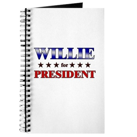 WILLIE for president Journal