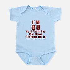 I'm 88 My Id Finally Has My Own Pi Infant Bodysuit