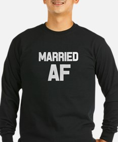 Married AF funny women's shirt Long Sleeve T-Shirt