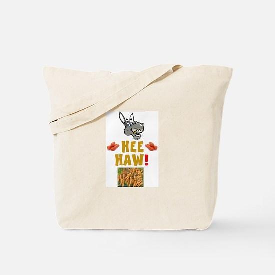 HEE HAW! - DONKEY'S DINNERTIME! Tote Bag