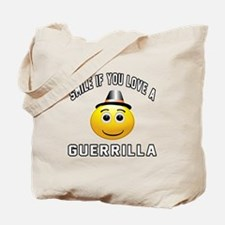 Smile If You Love Guerrilla Tote Bag