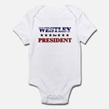 WESTLEY for president Infant Bodysuit